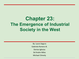 Chapter 23: The Emergence of Industrial Society in the West