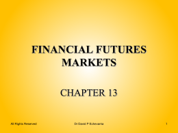 FINANCIAL FUTURES MARKETS