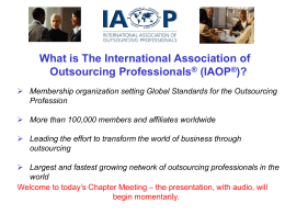 Why IAOP and Why Now?
