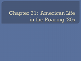 Chapter 31: American Life in the Roaring *20s