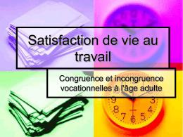 Job satisfaction - Choix de carrière