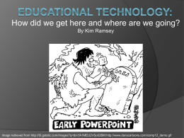 Past, Present and Future of Educational Technology