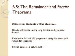 6.5: The Remainder and Factor Theorems