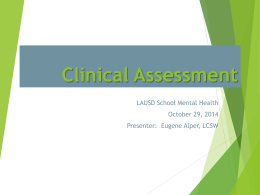 Clinical Assessment - LAUSD School Mental Health