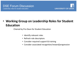 Leadership roles for student education