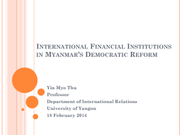 International Financial Institutions in Myanmar*s Democratic Reform