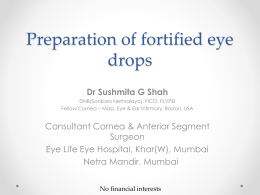 Preparation of fortified eye drops