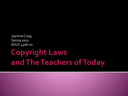 Copyright Laws and The Teachers of Today