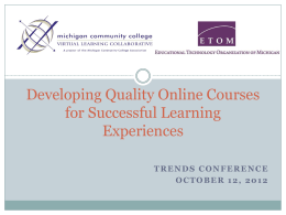 Developing Quality Online Courses for Successful Learning