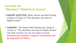 """Monsters"" Dialectical Journal"