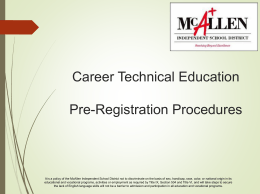 Career Tech Pre-Registration - McAllen Independent School District