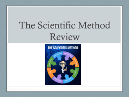 The Scientific Method Review