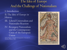 The Idea of Europe And the Challenge of Nationalism