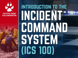 Incident Commander - Coyote Crisis Collaborative
