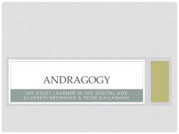 Andragogy - M.Ed Graduate Portfolio Elizabeth Browning