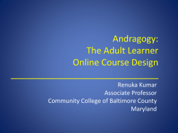 Andragogy and the Adult Learner in Online Learning