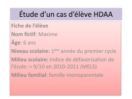 Étude d*un cas d*élève HDAA