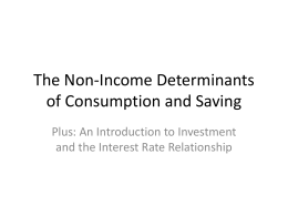 The Non-Income Determinants of Consumption and Saving