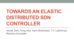 Towards an Elastic Distributed SDN Controller