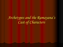 Archetypes in Ramayana Cast