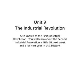 Unit 9 The Industrial Revolution