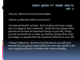 Coach Queen 9th grade Health Day 3