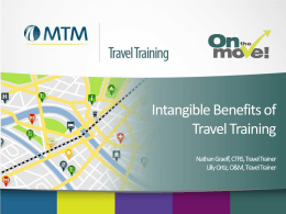 Intangible Benefits of Travel Training