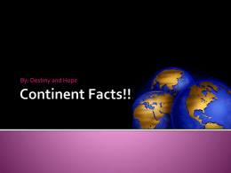 Continent Facts!!!
