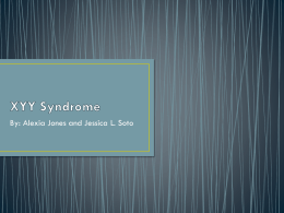 XYY Syndrome - Weebly