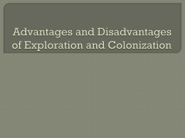 Advantages and Disadvantages of Exploration and Colonization