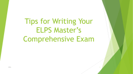Tips for Writing Your ELPS Master*s Comprehensive Exam
