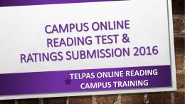 2016 TELPAS Online Reading Campus Training