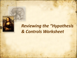 Lesson 02 - Reviewing the Hypothesis and Controls Worksheet