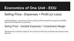 Economics of One Unit - EOU