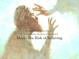 Presentation of Mark: The Risk of Believing