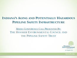 Pipeline Safety Regulations - Hoosier Environmental Council