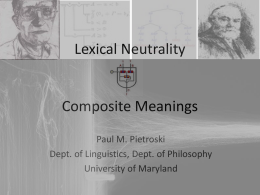 LexicalNeutrality, Composite Meanings