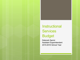 0.6b Instructional Services Budget Presentation for 2015