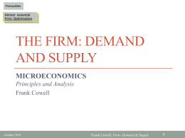 The Firm: Demand and Supply