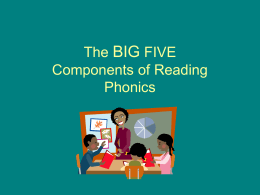 The BIG FIVE Components of Reading