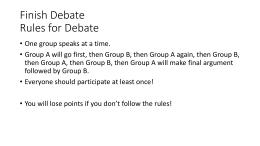 Finish Debate Rules for Debate