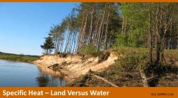 Specific Heat – Land Versus Water