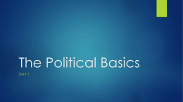 Unit 2 Day 1- The Political Basics