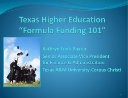 Texas Higher Education *Formula Funding 101