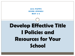Develop Effective Title I Policies and Resources for Your