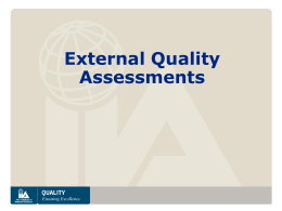 Quality Assessment - The Road to Professionalism