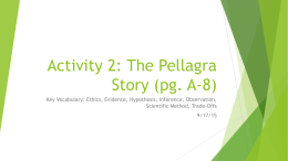 Activity 2: The Pellagra Story (pg. A-8)