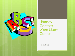 Literacy Centers: Word Study Center