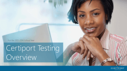 attachmentStep 3: Certiport Testing Overview (PDF)