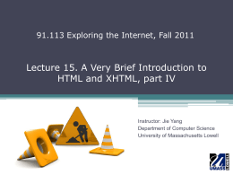 Lecture 15. A Very Brief Introduction to HTML and XHTML